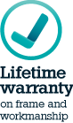 lifetime warranty on frame and workmanship